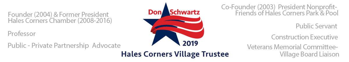 Vote Don Schwartz Hales Corners Village Trustee